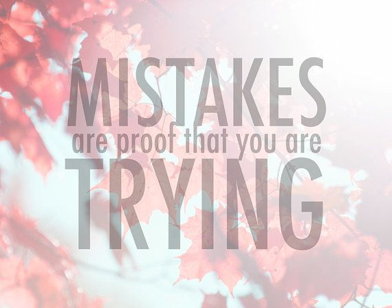 Mistakes are Proof That You Are Trying Word Art Print by rdprints