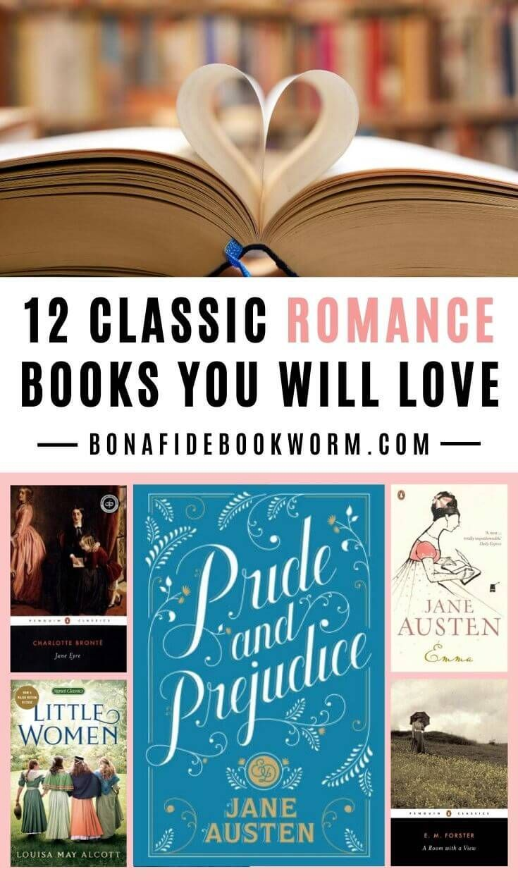 12 Best Classic Romance Novels You'll Love Reading | Bona Fide Bookworm