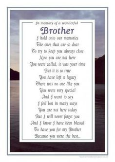 My Protector And Close Friend I Miss You So Very Much My Big Brother Brother Quotes Big Brother Quotes Brother Poems