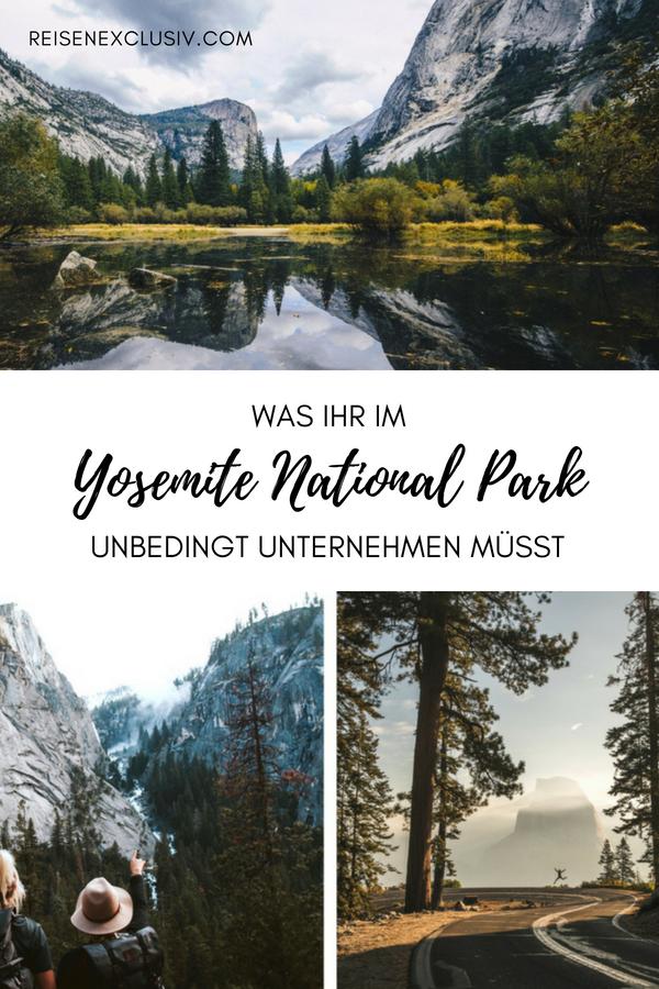 Was man im Yosemite National Park unternehmen kann - reisen EXCLUSIV