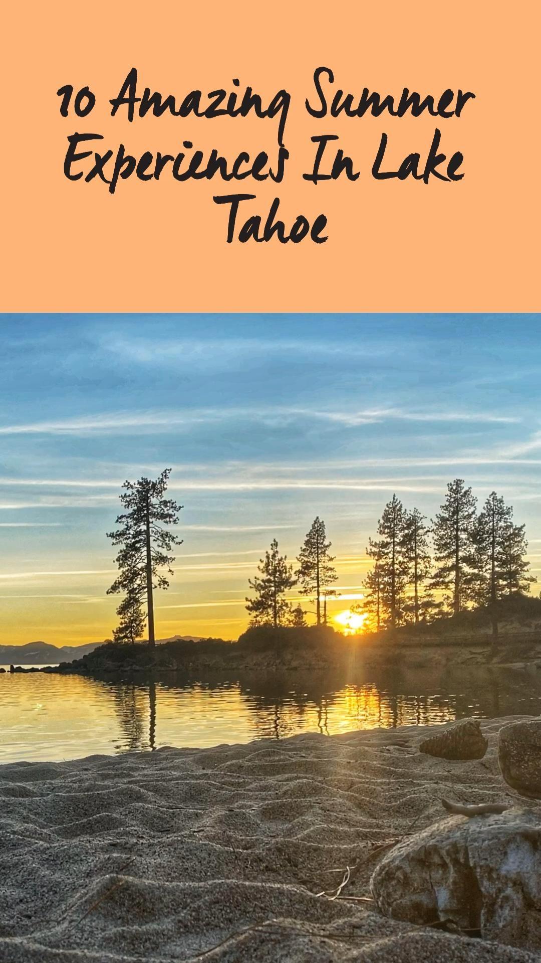 10 Amazing Summer Experiences in Lake Tahoe
