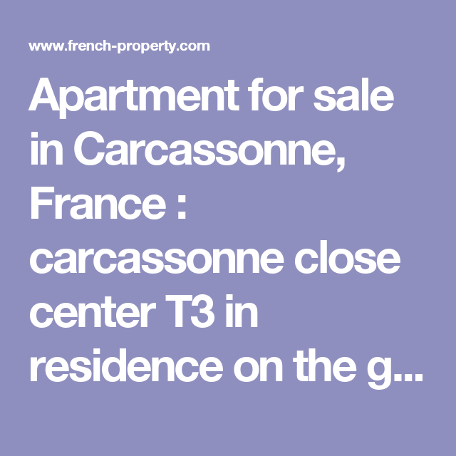 Apartment for sale in Carcassonne, France : carcassonne close center T3 in residence on the ground floor with balcony