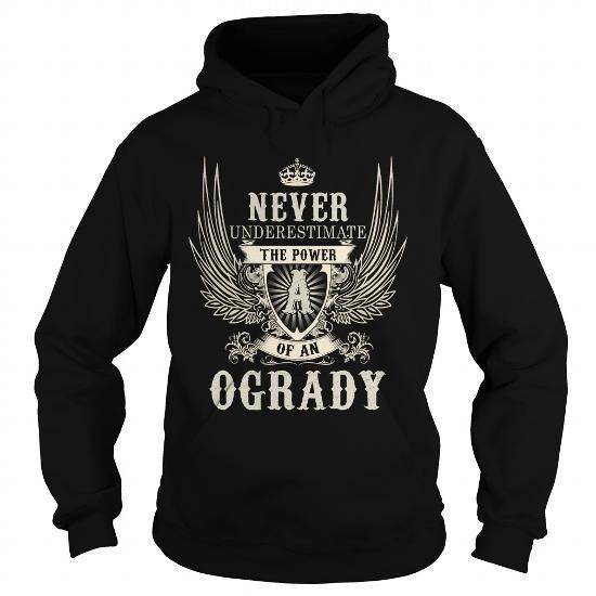 OGRADY OGRADYYEAR OGRADYBIRTHDAY OGRADYHOODIE OGRADYNAME OGRADYHOODIES  TSHIRT FOR YOU