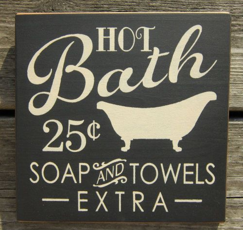 Hot Bathroom Colors 2018: Hot Bath 25 Cents Soap And Towels Extra Wood Sign ON SALE