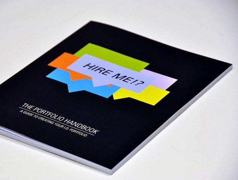 Hire Me The Portfolio Handbook A Guide To Creating Your Design Portfolio Ucid Www Portfoliohandbook Com Creative Cvs Visual Resume College Design