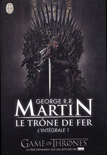 Telecharger Gratuits Le Trone De Fer L Integrale Tome 1