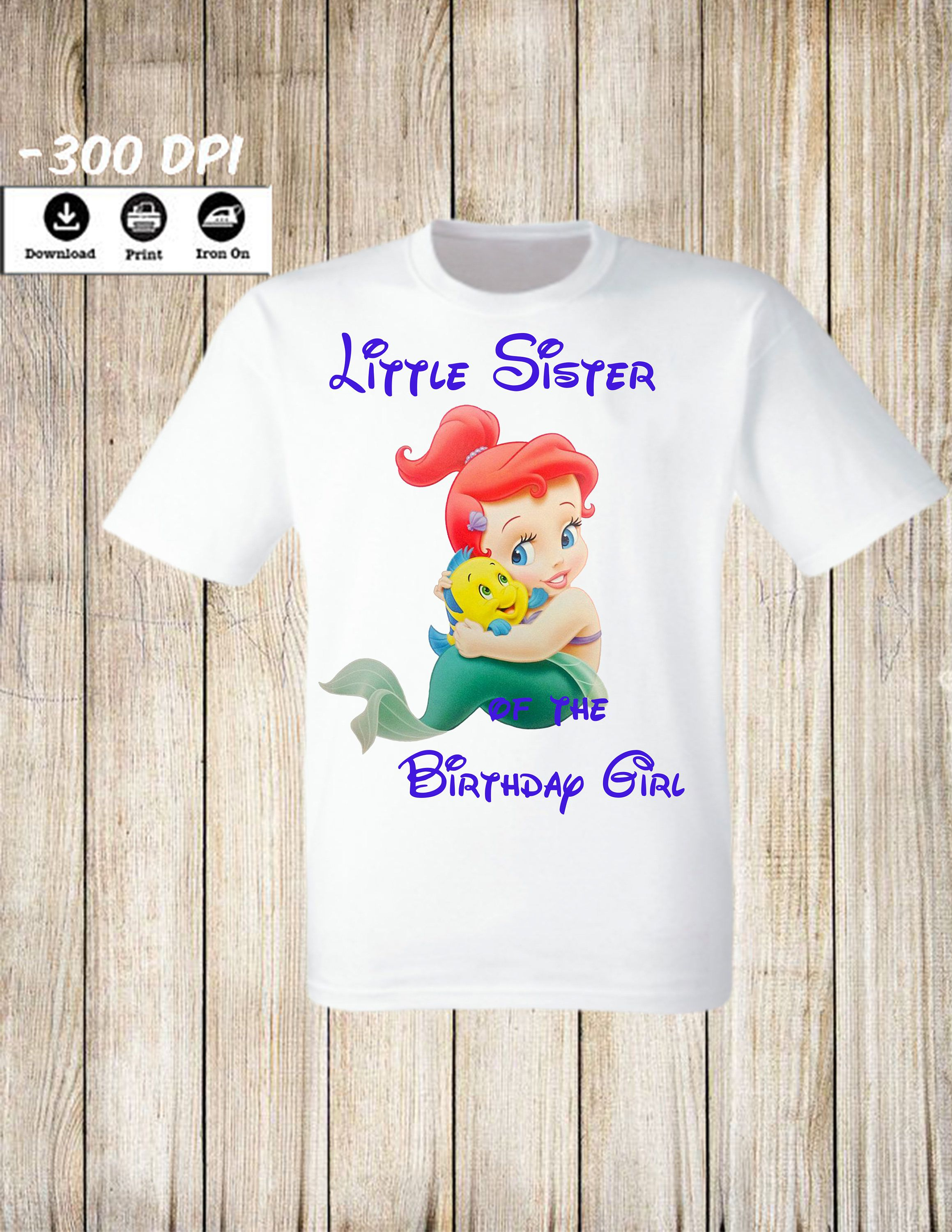 Little Mermaid Iron On Transfer Birthday Shirt Sister T