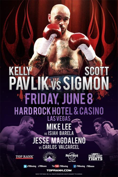 Kelly Pavlik Vs Scott Sigmon June 8th On Espn2 Hotel Casino Las Vegas Fight Night Casino Las Vegas