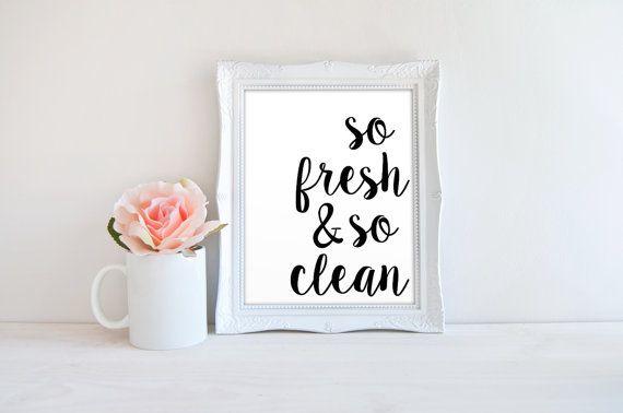 So Fresh And So Clean Laundry Printable Bathroom Quote Print Minimalist Home Decor Wall Art Sign Instant Digital Download 8x10 Minimalist Home Decor Digital