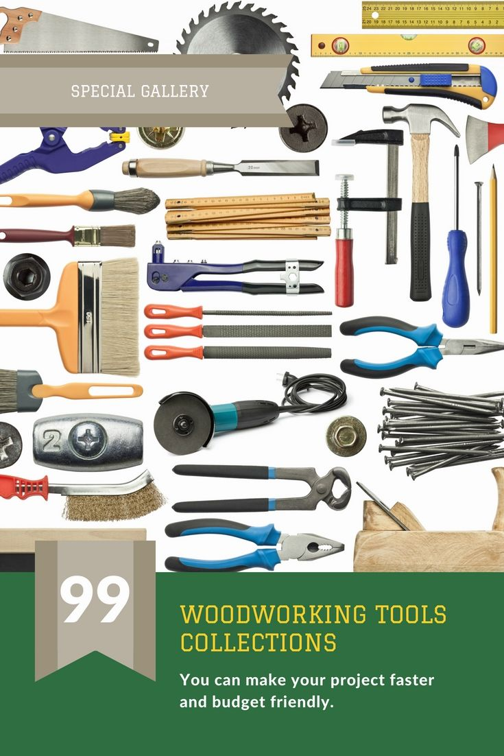 Woodworking Tools Which Could Be Helpful Plus Effective For Any Woodworking Job. Have A Look At