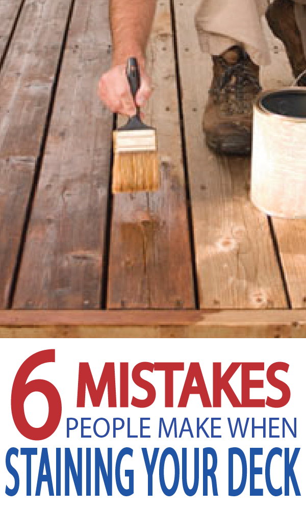 7 Mistakes People Make When Staining Their Deck Wood Deck Stain Wood Deck Patio Staining Deck