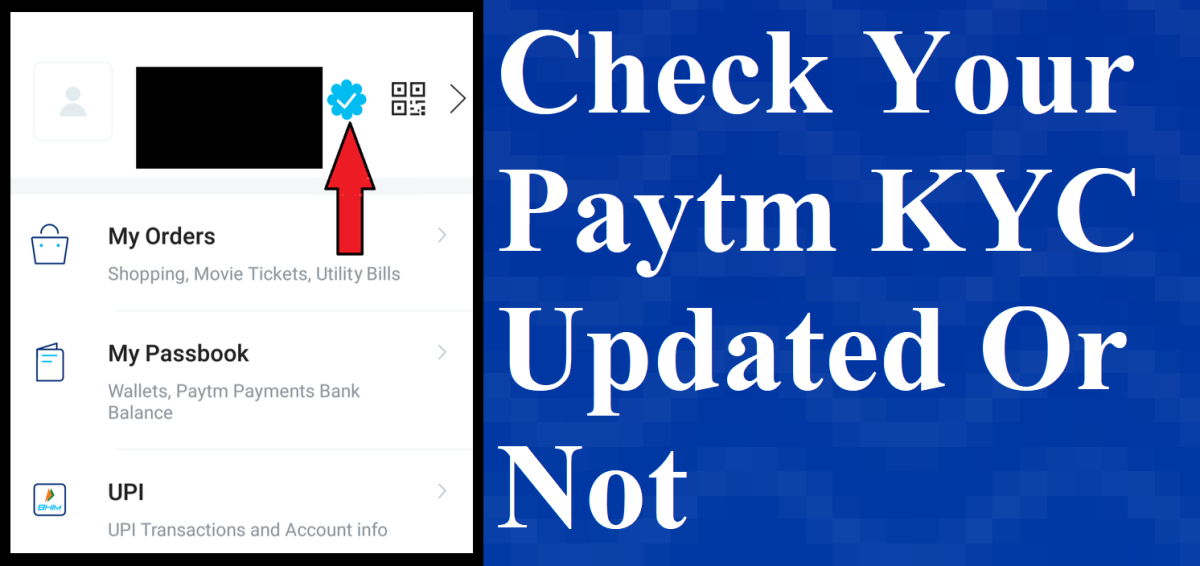 How To Know Paytm Kyc Is Completed Or Not How To Know Completed