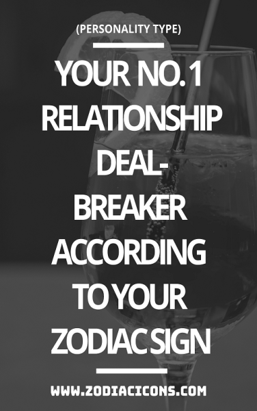 Your No  1 Relationship Deal-Breaker According To Your
