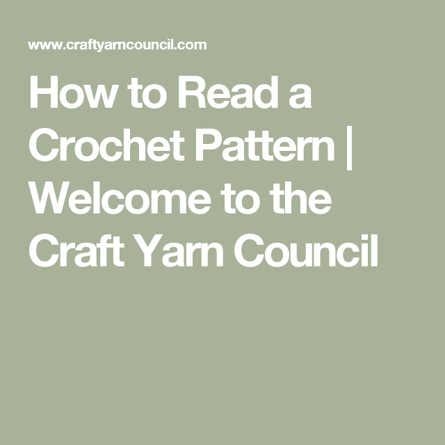 How To Read A Crochet Pattern Welcome To The Craft Yarn Council