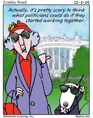 It S True Maxine Bones Funny Political Quotes