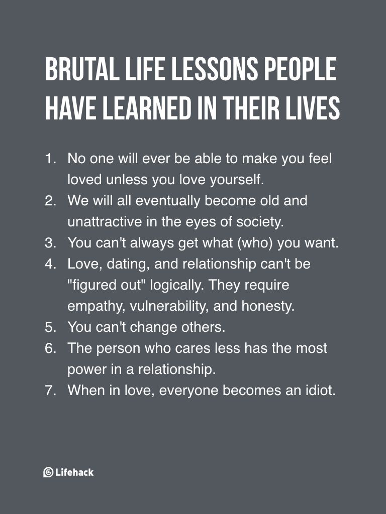 philosophy of life that you should always remind yourself 7 brutal life lessons people learned in their lives