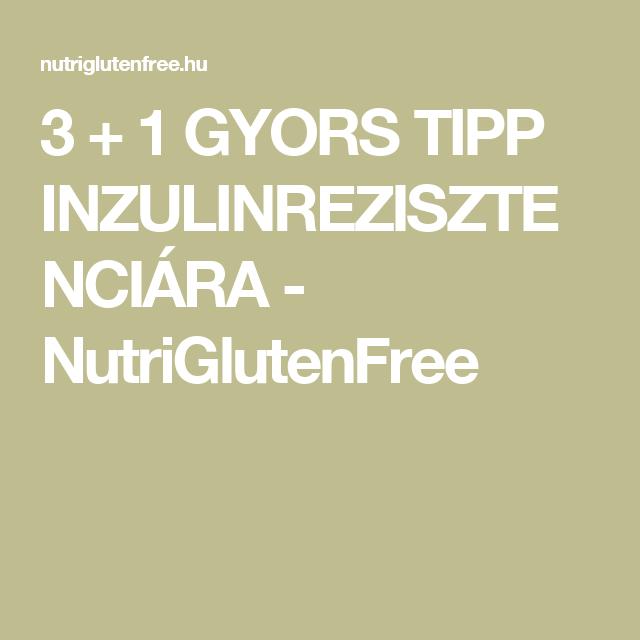3 + 1 GYORS TIPP INZULINREZISZTENCIÁRA - NutriGlutenFree