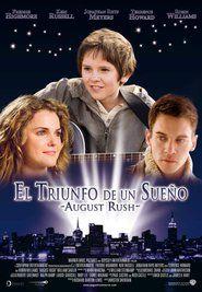 Mira La Película August Rush El Triunfo De Un Sueño En Una Excelente Calidad August Rush Rush Movie Musical Movies