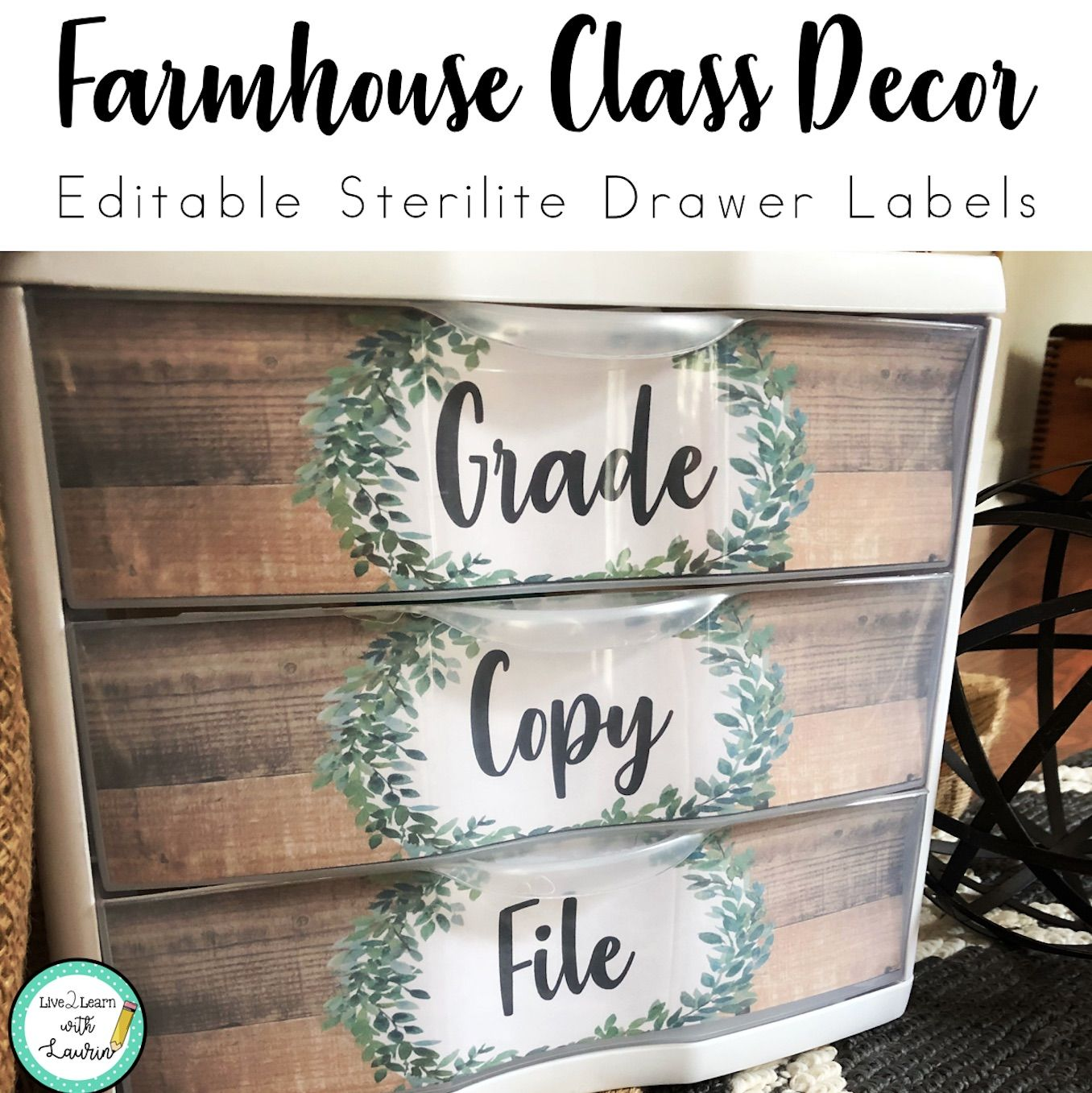 Farmhouse Classroom Decor - Editable Sterilite Drawer Labels