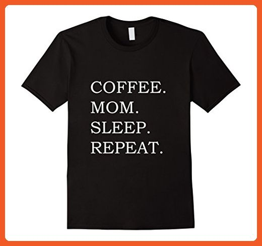Mens Coffee Mom Sleep Repeat T-Shirt for Mother Caffeine Lovers Large Black - Food and drink shirts (*Partner-Link)