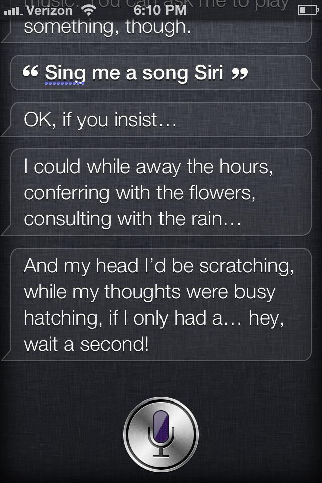 I Made Siri Sing Me A Song Singing Sing To Me Songs