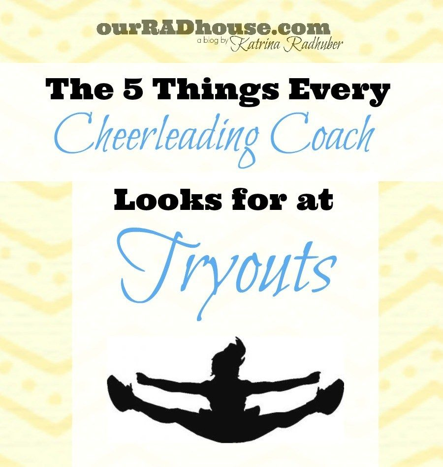 5 things coaches look for at cheerleading tryouts with