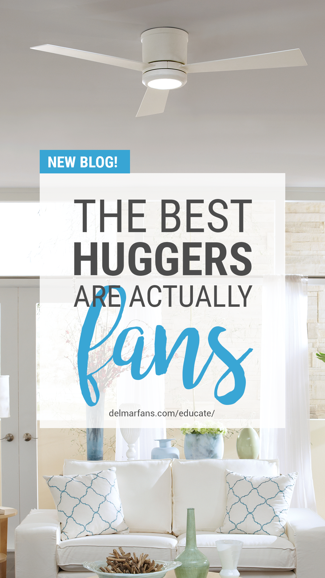 The Best Huggers Are Actually Ceiling Fans Flush Mount Low
