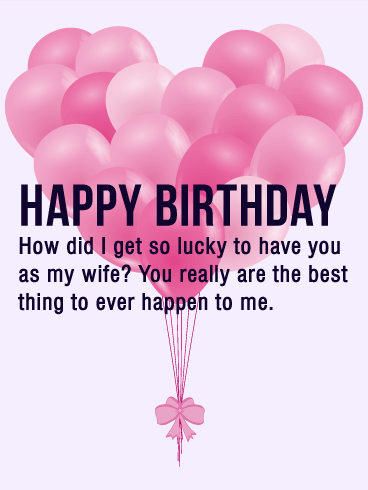 Im Lucky To Have You As My Wife Happy Birthday Card Celebrate