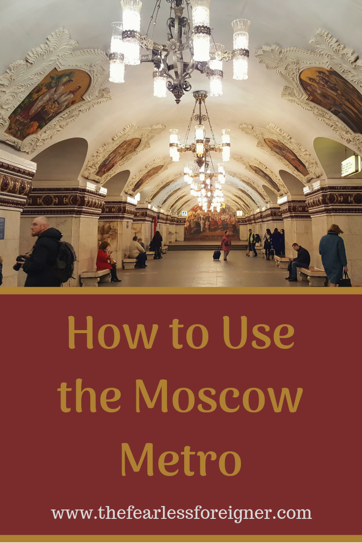 The moscow metro in 6 adjectives | the fearless foreigner expat.