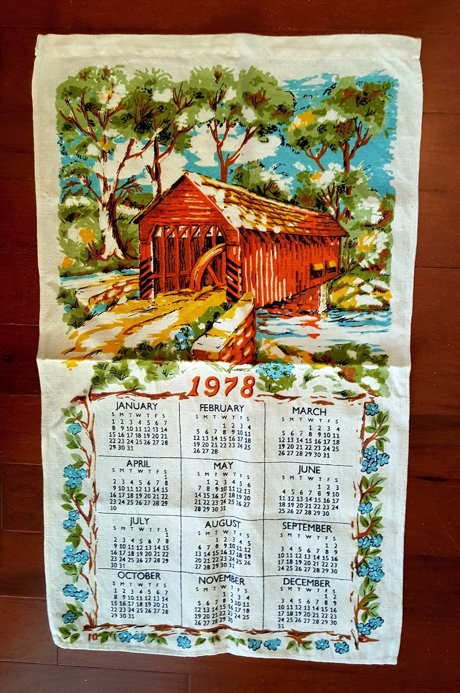 Covered Bridge Calendar 1978 Tea Towel Kitchen Towel Dish Towel