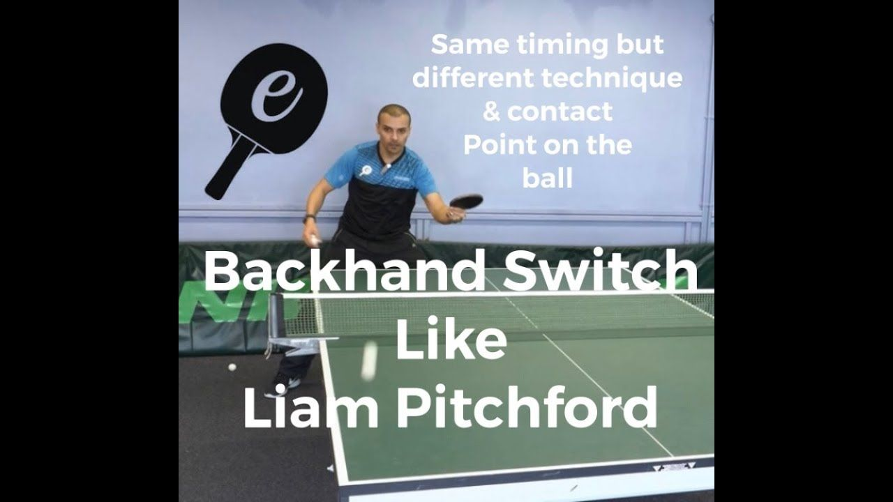 Backhand switch down the line (Liam Pitchford Style