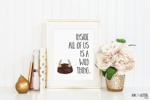 Inside All of Us is a Wild Thing  poster layout