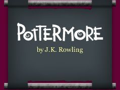 Alas, I didnt get into the Beta. Can hardly wait for open Registration--October when Ms Rowling?