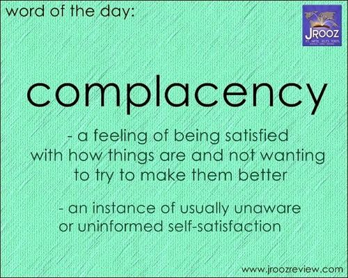 what does the word complacency mean