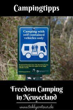 Was Ist Freedom Camping In Neuseeland Wo Ist Es Erlaubt Und Womit Musst Du Rechnen Wenn Du Dich Nicht An Die Regeln Halt Neuseeland Camping Wildcamping