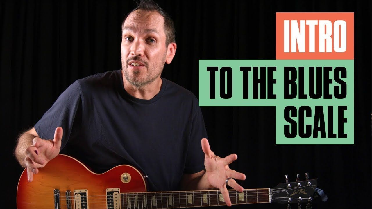Intro to the Blues Scale Guitar Tricks Online guitar