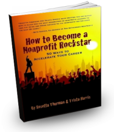 Rosetta Thurman's and Trista Harris's  How to Become a Nonprofit Rockstar
