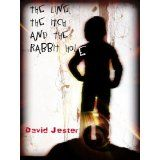 The Line, the Itch and the Rabbit Hole (Kindle Edition)By David Jester