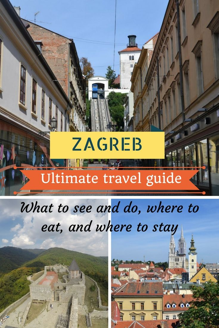 A Local S Travel Guide To Zagreb Croatia Earth S Attractions Travel Guides By Locals Travel Itineraries Travel Tips And More Eastern Europe Travel Europe Travel Balkans Travel
