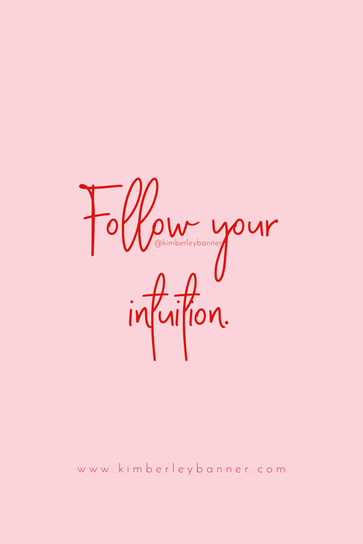 Follow Your Intuition Gut Instinct Believe In You Quote Red And Pink Brand Girl Boss Str Instinct Quotes Believe In Yourself Quotes Red Quotes