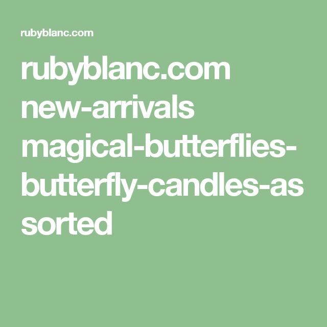 rubyblanc.com new-arrivals magical-butterflies-butterfly-candles-assorted