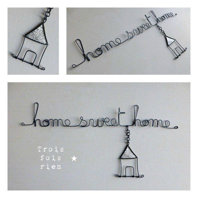 phrase fil de fer home sweet home (2) | Wire,Paper Mache ...