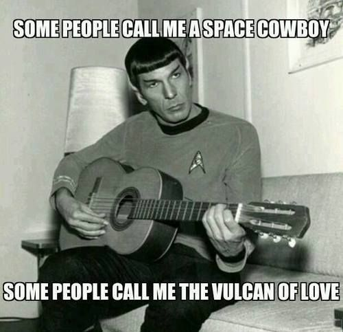 Maybe Spock Knows What Pompatus Means Star Trek Make Me Laugh