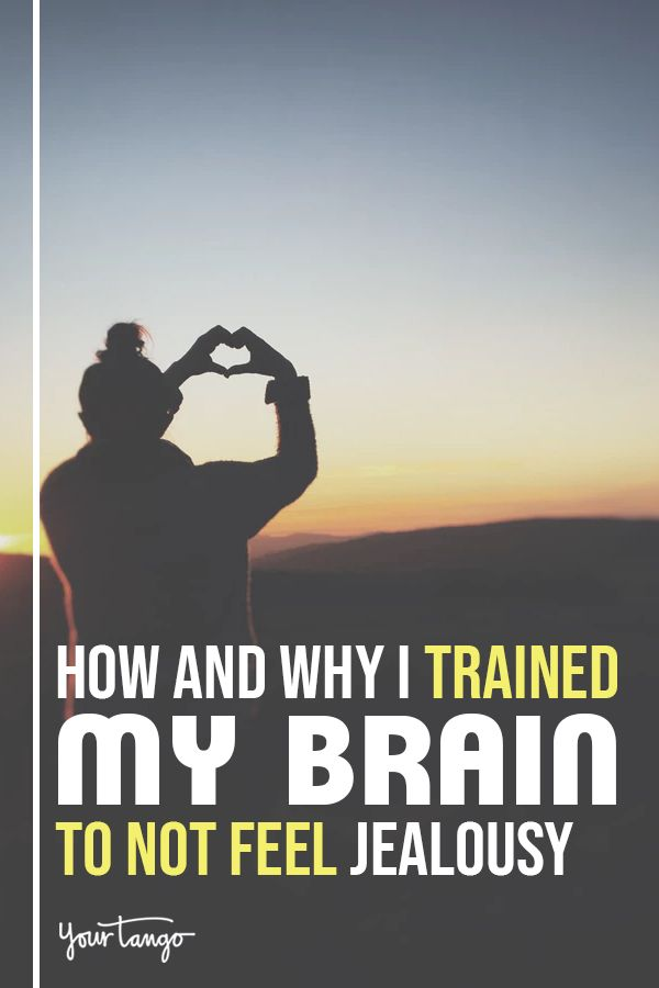 How (And Why) I Trained My Brain Not To Feel Jealousy