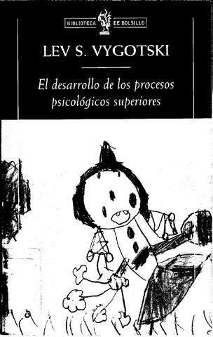 Vigotsky Lev Seminovich El Desarrollo De Los Procesos Psicologicos Superiores Psicologa Escalera De Jacob Ciencia
