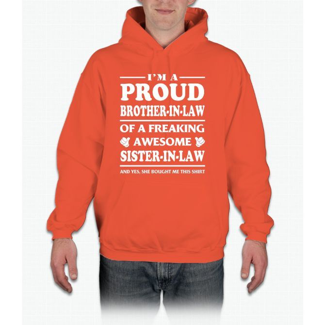 Proud Brother In Law Of A Awesome Sister In Law T-Shirt Hoodie