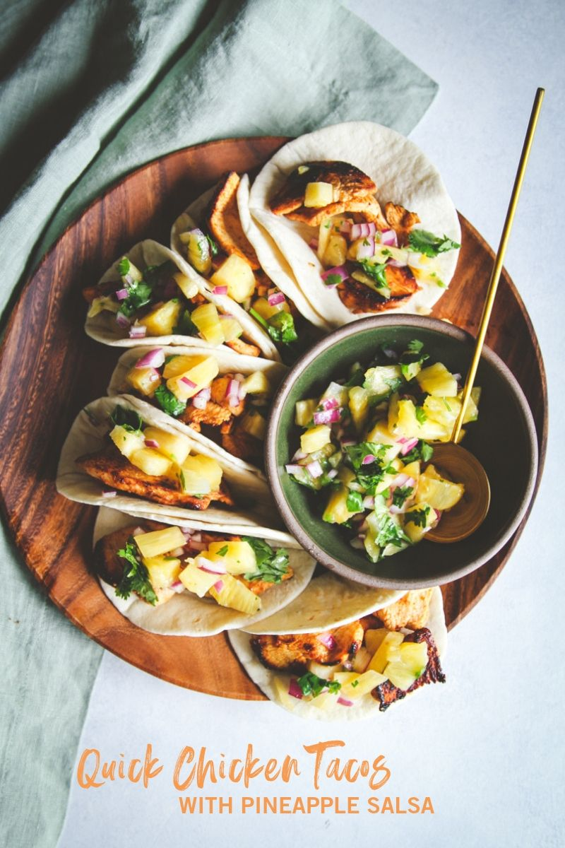 Quick and Easy Chicken Tacos with Pineapple Salsa - Sweetphi