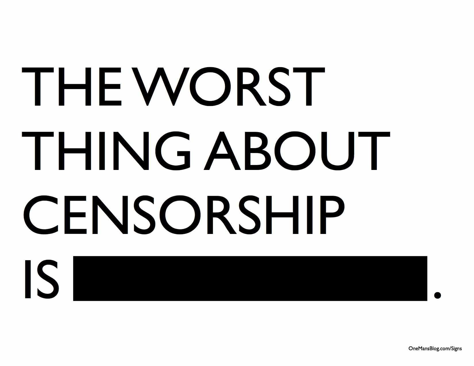 "how are censor and censorship defined by the congress Censorship the freedom to read  it is something too vague to be defined people often see things differently  ""congress shall make no law."