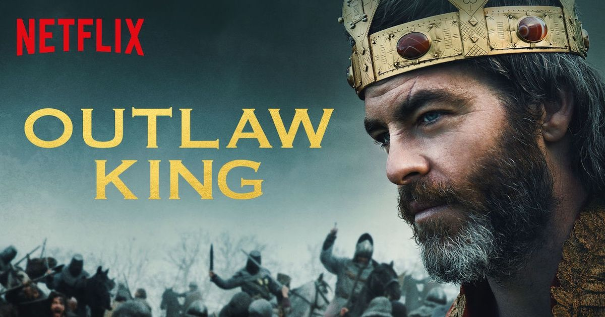 Film Review - Outlaw King (2018 | Netflix Reviews | Kings