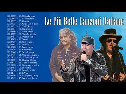 Le Più Belle Canzoni Italiane Il meglio della Musica